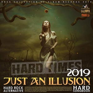 VA - Just An Illusion: Hard Rock Songbook (2019)