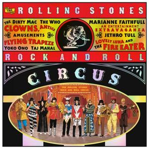 The Rolling Stones Rock And Roll Circus (Expanded, Remastered) Lossless 1968/2019