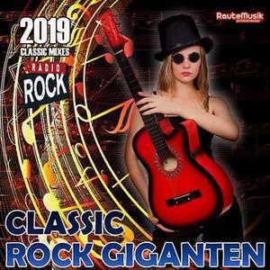 VA - Classic Rock Giganten (2019)
