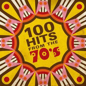 VA - 100 Hits From the 70's (2019) FLAC