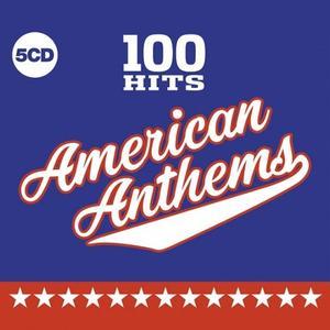 VA - 100 Hits American Anthems (5CD) (lossless, 2019)