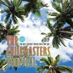 VA - The Chillmasters Tropical (2019)