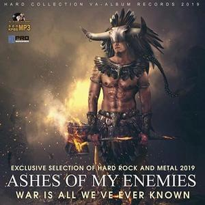 VA - Ashes Of My Enemies: Hard Rock And Metall Compilation (2019)