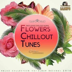 VA - Flowers Chillout Tunes (2018)
