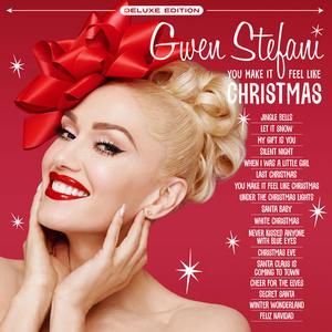 Gwen Stefani - You Make It Feel Like Christmas (Deluxe Edition) (Lossless, Hi Res 2018)